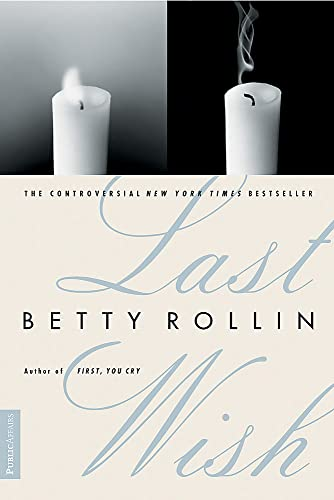 Last Wish: Rollin, Betty