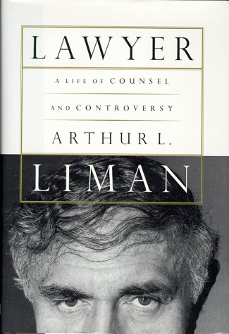 Lawyer : A Life of Counsel and Controversy