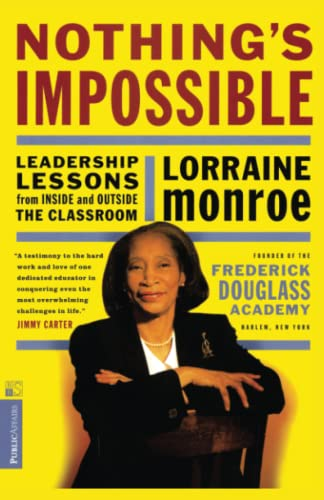 9781891620201: Nothing's Impossible: Leadership Lessons From Inside And Outside The Classroom