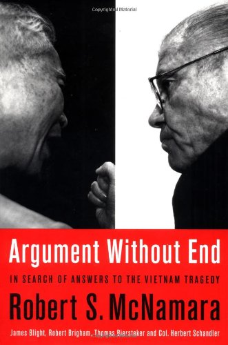 9781891620225: Argument Without End: In Search Of Answers To The Vietnam Tragedy