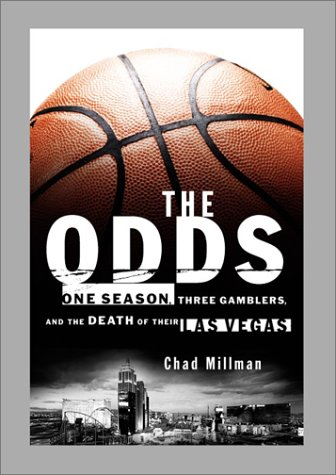9781891620232: The Odds: One Season, Three Gamblers, and the Death of Their Las Vegas
