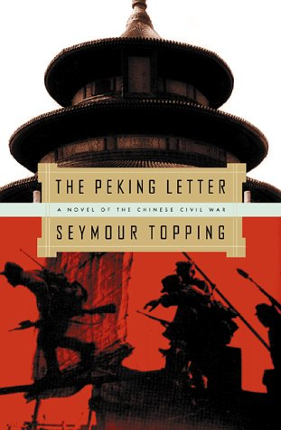 The Peking Letter: A Novel of the Chinese Civil War