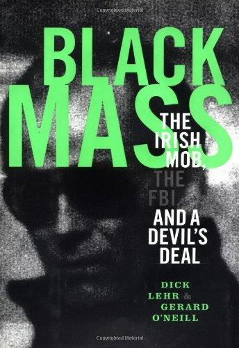 9781891620409: Black Mass: The Irish Mob, the Fbi, and a Devil's Deal