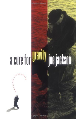 A Cure For Gravity (Proof copy Signed): Jackson, Joe