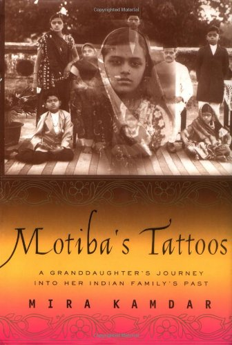 9781891620584: Motiba's Tattoos: A Granddaughter's Journey Into Her Indian Family's Past