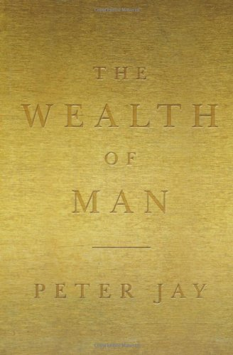 9781891620676: The Wealth Of Man