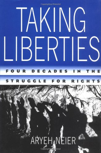 Taking Liberties: Four Decades in the Struggle for Rights