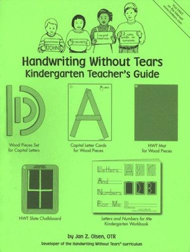 Handwriting Without Tears: Kindergarten Teacher's Guide: Janice Z. Olsen
