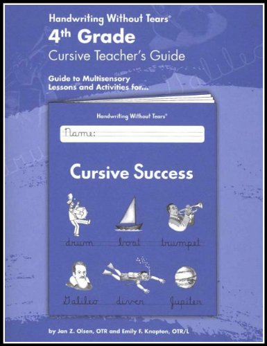 9781891627736: Handwriting Without Tears:4th Grade Cursive Teacher's Guide