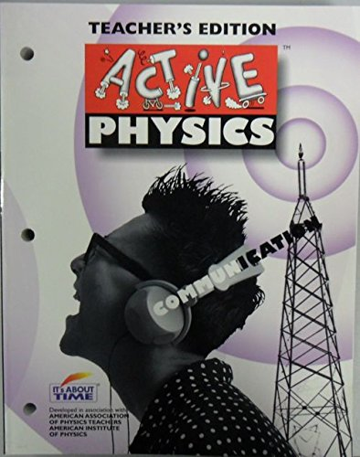Active Physics: COMMUNICATION (Teacher's Edition): Eisenkraft, Arthur