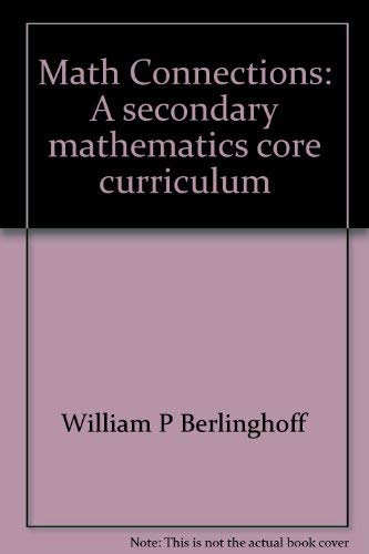 9781891629136: Math Connections: A secondary mathematics core curriculum