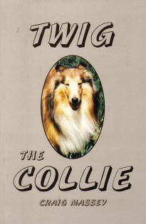 Twig the Collie (9781891635007) by Massey, Craig