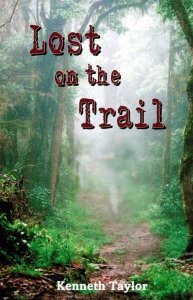 Lost on the trail (9781891635113) by Taylor, Kenneth Nathaniel