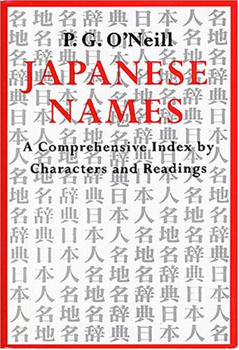 9781891640186: Japanese Names: A Comprehensive Index by Characters and Readings