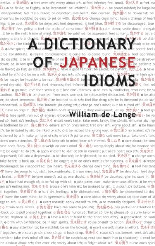 A Dictionary of Japanese Idioms: De Lange, William