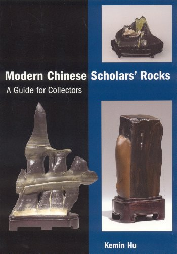 9781891640346: Modern Chinese Scholars' Rocks: A Guide for Collectors