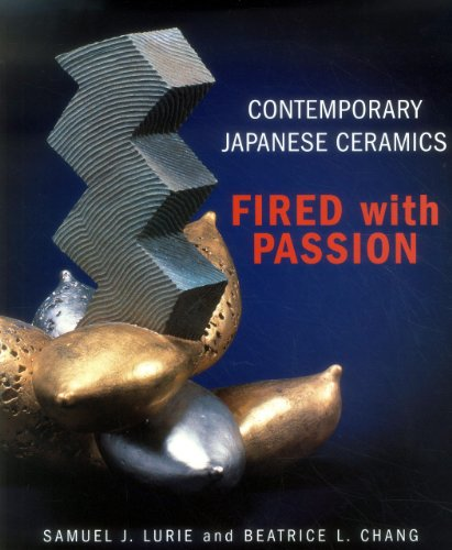 9781891640384: Contemporary Japanese Ceramics: Fired with Passion