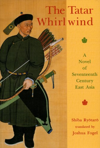9781891640469: The Tatar Whirlwind: A Novel of Seventeenth-Century East Asia