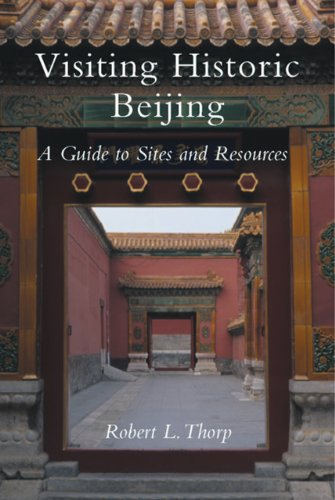 9781891640537: Visiting Historic Beijing: A Guide to Sites & Resources