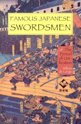 9781891640544: Famous Japanese Swordsmen: Of the Period of Unification
