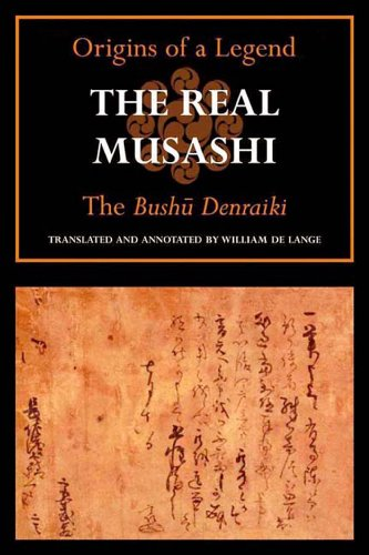 9781891640568: The Real Musashi: The Bushudenraiki (Origins of a Legend)