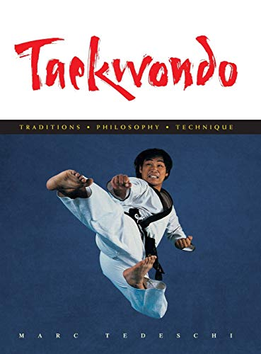 9781891640735: Taekwondo: Traditions, Philosophy, Technique