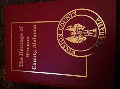9781891647062: The heritage of Winston County, Alabama (Heritage of Alabama series)