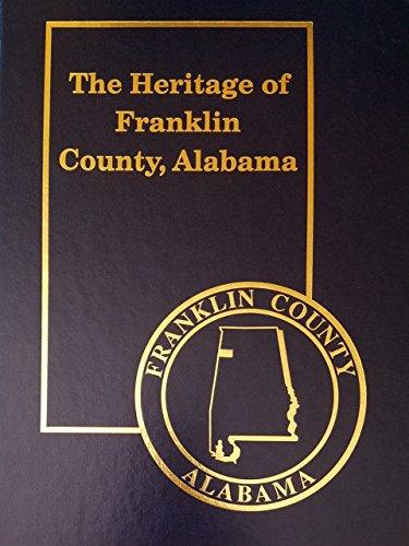 9781891647147: The heritage of Franklin County, Alabama (Heritage of Alabama series)
