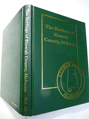 The Heritage of Etowah County, Alabama: Etowah County Heritage Book Committee (Etowah County, Ala.)