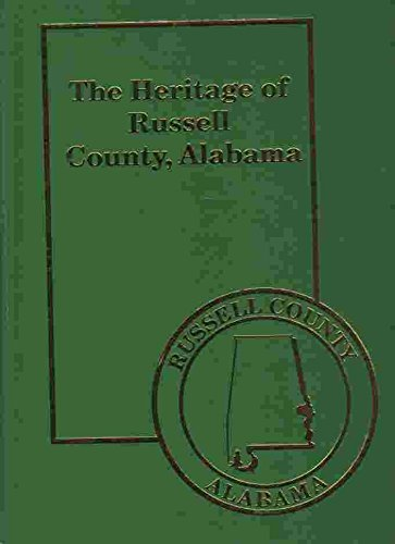 9781891647635: The Heritage of Russell County, Alabama