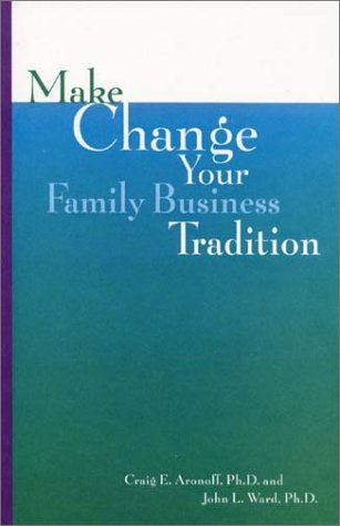 9781891652042: Make Change Your Family Business Tradition