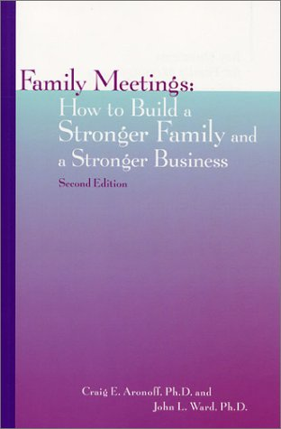 9781891652073: Family Meetings : How to Build a Stronger Family and a Stronger Business