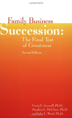 9781891652097: Title: Family Business Succession The Final Test of Great