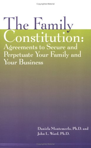 9781891652158: The Family Constitution: Agreements to Secure and Perpetuate Your Family and Your Business