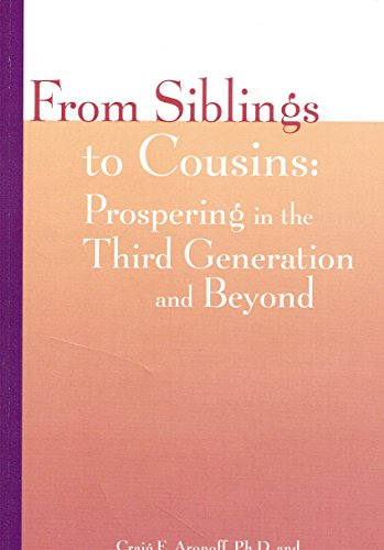 9781891652189: From Siblings to Cousins Prospering in the Third Generation and Beyond