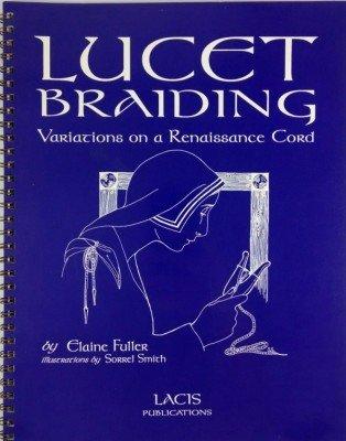 Lucet Braiding Variations on a Renaissance Cord: Elaine Fuller