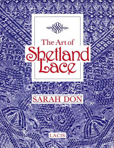 9781891656804: The Art of Shetland Lace