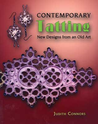 9781891656934: Contemporary Tatting: New Designs from an Old Art