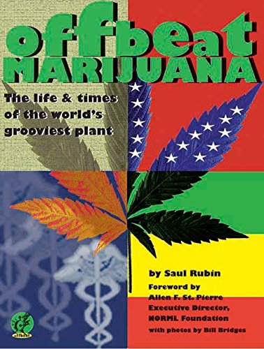 9781891661051: Offbeat Marijuana: The Life and Times of the World's Grooviest Plant