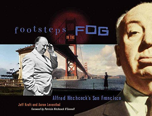 9781891661273: Footsteps In The Fog: Alfred Hitchcock's San Francisco