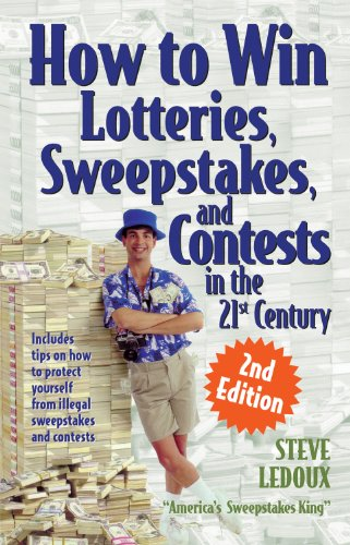 9781891661426: How to Win Lotteries, Sweepstakes, and Contests in the 21st Century