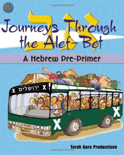 9781891662652: Journeys Through the Alef Bet: A Hebrew Pre-Primer