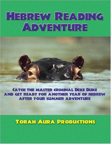 Hebrew Reading Adventure: Laurie J. Bellet