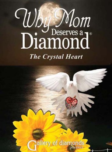 9781891665400: WHY MOM DESERVES A DIAMOND The Crystal Heart