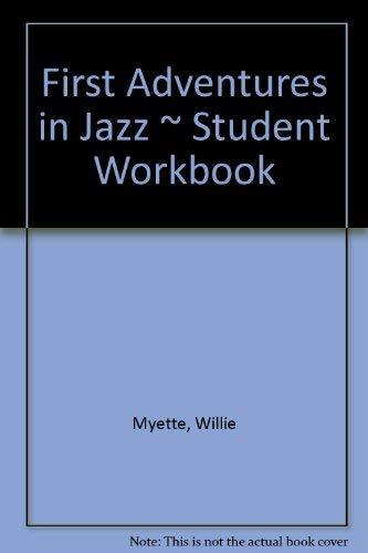 9781891679131: First Adventures in Jazz ~ Student Workbook