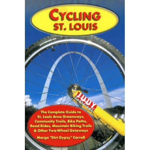 9781891708336: Cycling St. Louis, 3rd Edition