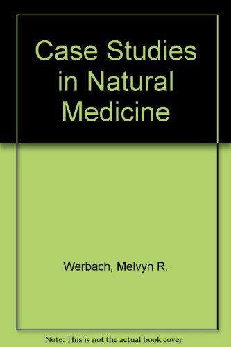 9781891710032: Case Studies in Natural Medicine