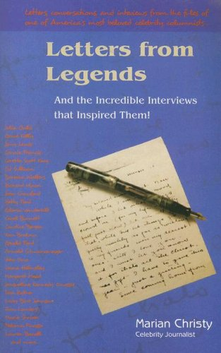 Letters from Legends and the Incredible Interviews that Inspired Them: Marian Christy
