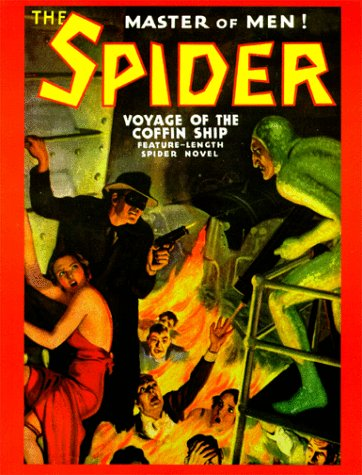 The Spider (#45): Voyage of the Coffin Ship (1891729020) by Grant Stockbridge