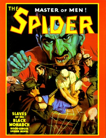 The Spider(#47): Slaves of the Black Monarch (1891729047) by Grant Stockbridge